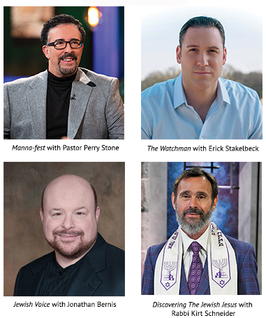 Here are a few of TBN's Israel-based shows: Manna-fest with Pastor Perry Stone, The watchman with Erick Stakelbeck, Jewish Voice with Jonathan Bernis, and Discovering The Jewish Jesus with Rabbi Kirt Schneider.
