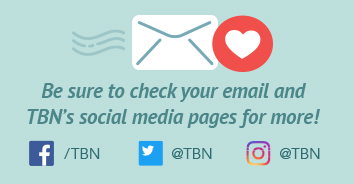 Be sure to check your email and TBN's social media pages for more!