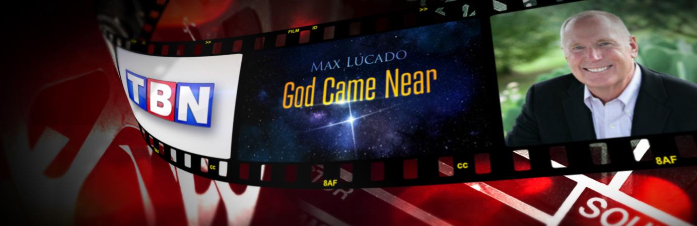 Max Lucado's God Came Near
