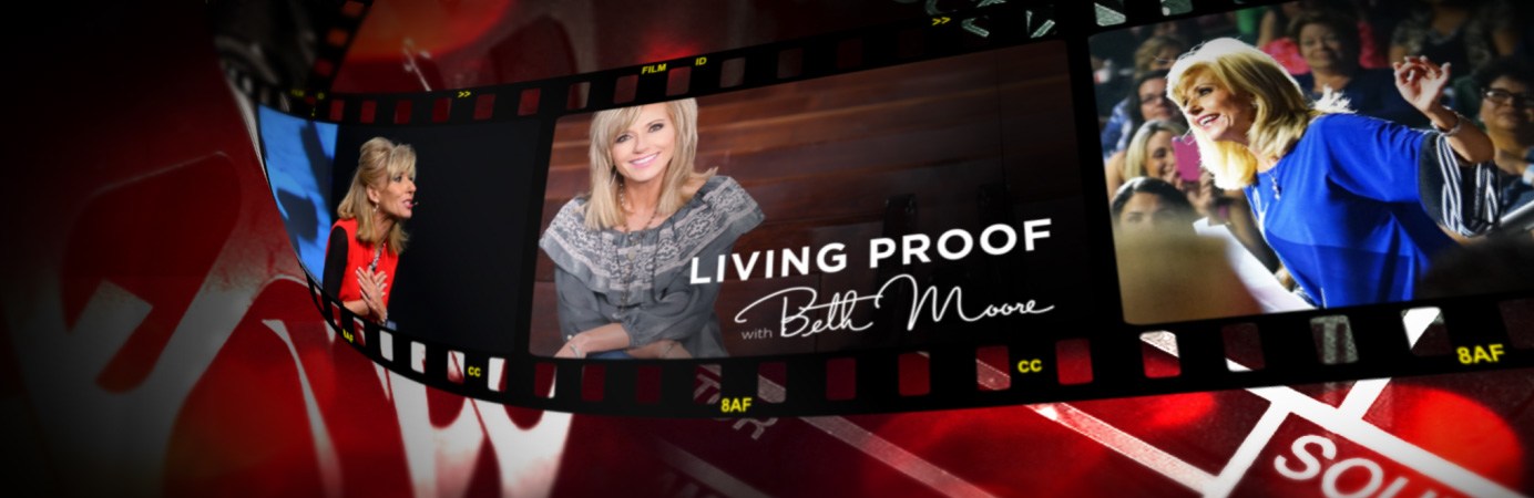 Living Proof - Beth Moore